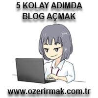 5 Kolay Adımda Blog Açamk