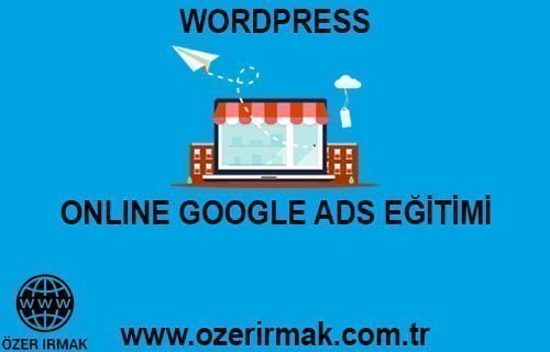 Online Google ADS Eğitimi Ürünü