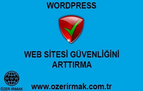 Web Sitesi Güvenliğini Arttırma